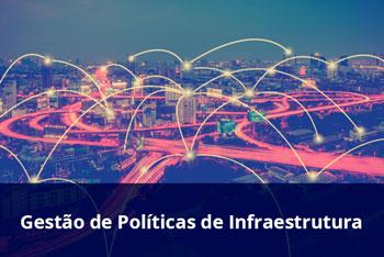 Gestão-de-Políticas-de-Infraestrutura