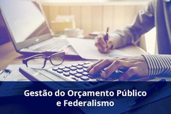 Gestão-do-Orçamento-Público-e-Federalismo