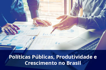 Políticas-Públicas-Produtividade-e-Crescimento-no-Brasil